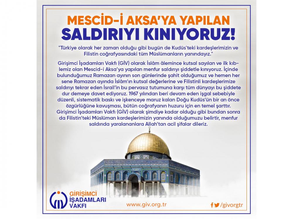 MESCİD-İ AKSA'YA YAPILAN SALDIRIYI KINIYORUZ!